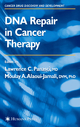 DNA Repair in Cancer Therapy - Lawrence C. Panasci; Moulay A. Alaoui-Jamali