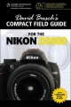 David Busch's Compact Field Guide for the Nikon D5000 - David Busch