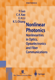 Nonlinear Photonics - Y. Guo; C.K. Kao; H.E. Li; K.S. Chiang