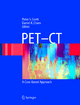PET-CT - Peter S. Conti; Daniel K. Cham