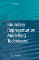 Boundary Representation Modelling Techniques - Ian Stroud