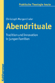 Abendrituale - Christoph Morgenthaler