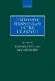 Corporate Finance Law in the UK and EU - Dan Prentice; Arad Reisberg