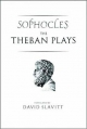 Theban Plays of Sophocles - Sophocles