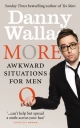 More Awkward Situations for Men - Danny Wallace