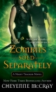 Zombies Sold Separately - Cheyenne McCray