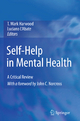 Self-Help in Mental Health - T. Mark Harwood; Luciano L'Abate