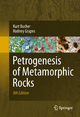 Petrogenesis of Metamorphic Rocks - Kurt Bucher; Rodney Grapes