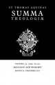 Summa Theologiae: Volume 39, Religion and Worship - Saint Thomas Aquinas; Kevin D. O'Rourke