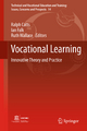 Vocational Learning - Ralph Catts; Ian Falk; Ruth A. Wallace
