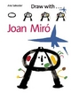 Draw with Joan Miro - Ana Salvador