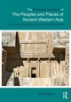 Routledge Handbook of the Peoples and Places of Ancient Western Asia - Trevor Bryce