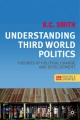 Understanding Third World Politics, Third Edition - B C Smith; Brian C Smith