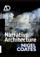 Narrative Architecture - Nigel Coates