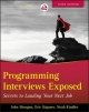 Programming Interviews Exposed - Eric Giguere; Noah Kindler; John Mongan; Noah Suojanen