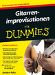 Gitarrenimprovisationen für Dummies - Antoine Polin