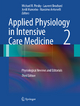 Applied Physiology in Intensive Care Medicine 2 - Michael R. Pinsky; Laurent Brochard; Jordi Mancebo; Massimo Antonelli