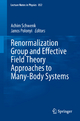 Renormalization Group and Effective Field Theory Approaches to Many-Body Systems - Achim Schwenk; Janos Polonyi