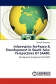Informatics ForPeace & Development in South Asia: Perspectives Of SAARC - Biswajit Mohapatra