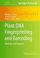 Plant DNA Fingerprinting and Barcoding - Nikolaus J. Sucher; James Hennel; Maria C. Carles