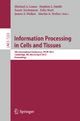 Information Processing in Cells and Tissues - Michael A. Lones; Stephen L. Smith; Sarah Teichmann; Felix Naef; A Jonsson; Martin Albrecht Trefzer