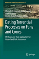 Dating Torrential Processes on Fans and Cones - Michelle Schneuwly-Bollschweiler; Markus Stoffel; Florian Rudolf-Miklau