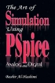 Art of Simulation Using PSpice - Bashir Al-Hashimi