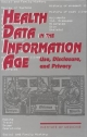 Health Data in the Information Age - Molla S. Donaldson; Kathleen N. Lohr;  Committee on Regional Health Data Networks;  Institute of Medicine