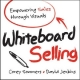 Whiteboard Selling - Corey Sommers; David Jenkins