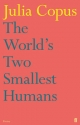 World's Two Smallest Humans - Julia Copus
