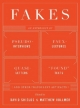 Fakes - David Shields; Matthew Vollmer
