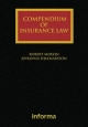 Compendium of Insurance Law - Professor Robert M. Merkin; Johanna Hjalmarsson