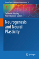 Neurogenesis and Neural Plasticity - Catherine Belzung; Peter Wigmore