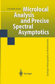 Microlocal Analysis and Precise Spectral Asymptotics - Victor Ivrii