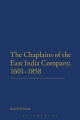 Chaplains of the East India Company, 1601-1858 - Daniel O'Connor
