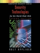 Security Technologies for the World Wide Web, Second Edition - Rolf Oppliger