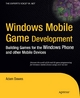 Windows Mobile Game Development - Adam Dawes