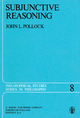 Subjunctive Reasoning - John L. Pollock