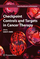 Checkpoint Controls and Targets in Cancer Therapy - Zahid H. Siddik