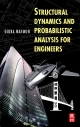 Structural Dynamics and Probabilistic Analysis for Engineers - Giora Maymon