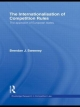 Internationalisation of Competition Rules - Brendan J. Sweeney