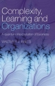 Complexity, Learning and Organizations - Walter R. J. Baets