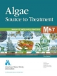 Algae: Source to Treatment - American Water Works Association