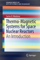 Thermo-Magnetic Systems for Space Nuclear Reactors - Carlos O. Maidana