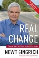 Real Change - Newt Gingrich; Rick Tyler; Vince Haley