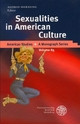 Sexualities in American Culture - Alfred Hornung