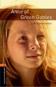 Oxford Bookworms Library: Level 2: Anne of Green Gables - L. M. Montgomery; Clare West