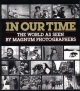 In Our Time - Jean Lacouture; William Manchester; Fred Ritchin