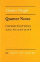Quarter Notes - Charles Alan Wright