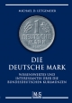 Die deutsche Mark - Michael D Lütgemeier